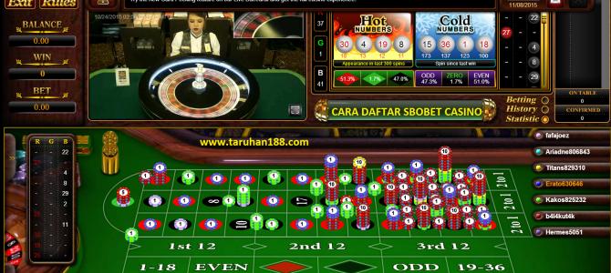 Cara Pendaftaran Sbobet Casino