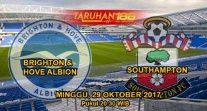 Prediksi Bola Brighton Hove Albion vs Southampton 29 Oktober 2017